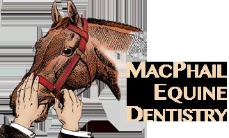 MacPhail Equine Dentistry